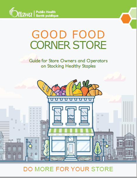 Good Food Corner Store Guide for Store Owners and Operators on Stocking Healthy Staples