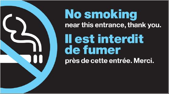 "No smoking symbol with text ""No smoking near this entrance, thank you"" in English and French"